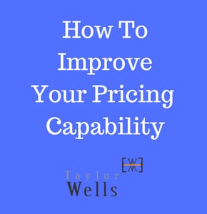 How ToImproveYour Pricing Capability