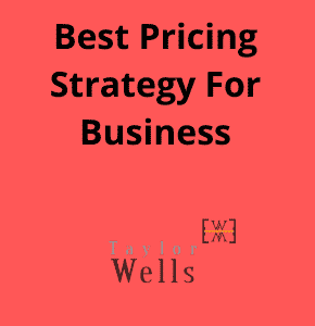 Best pricing strategy for business