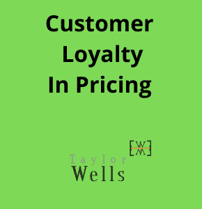 customer loyalty in pricing